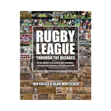 Load image into Gallery viewer, Rugby League Through The Decades
