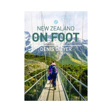 Load image into Gallery viewer, New Zealand on Foot