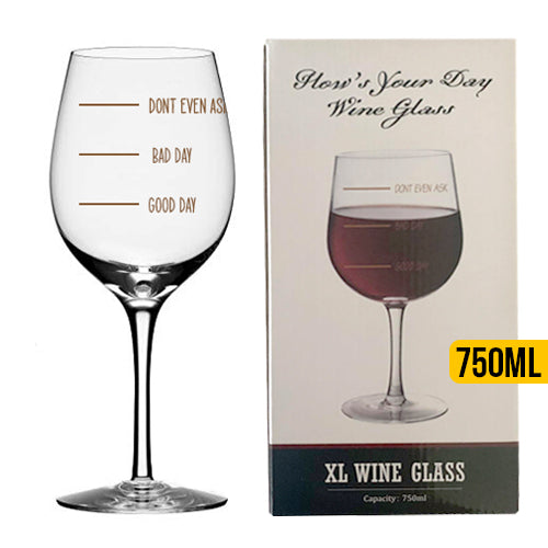 Hows Your Day Wine Glass - Pour Depending On Mood