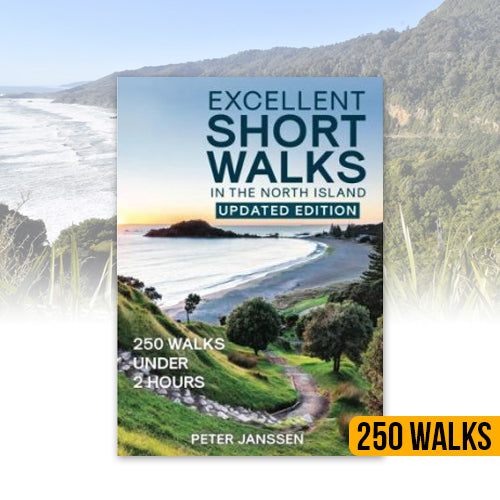 Excellent Short Walks in the­ North Island