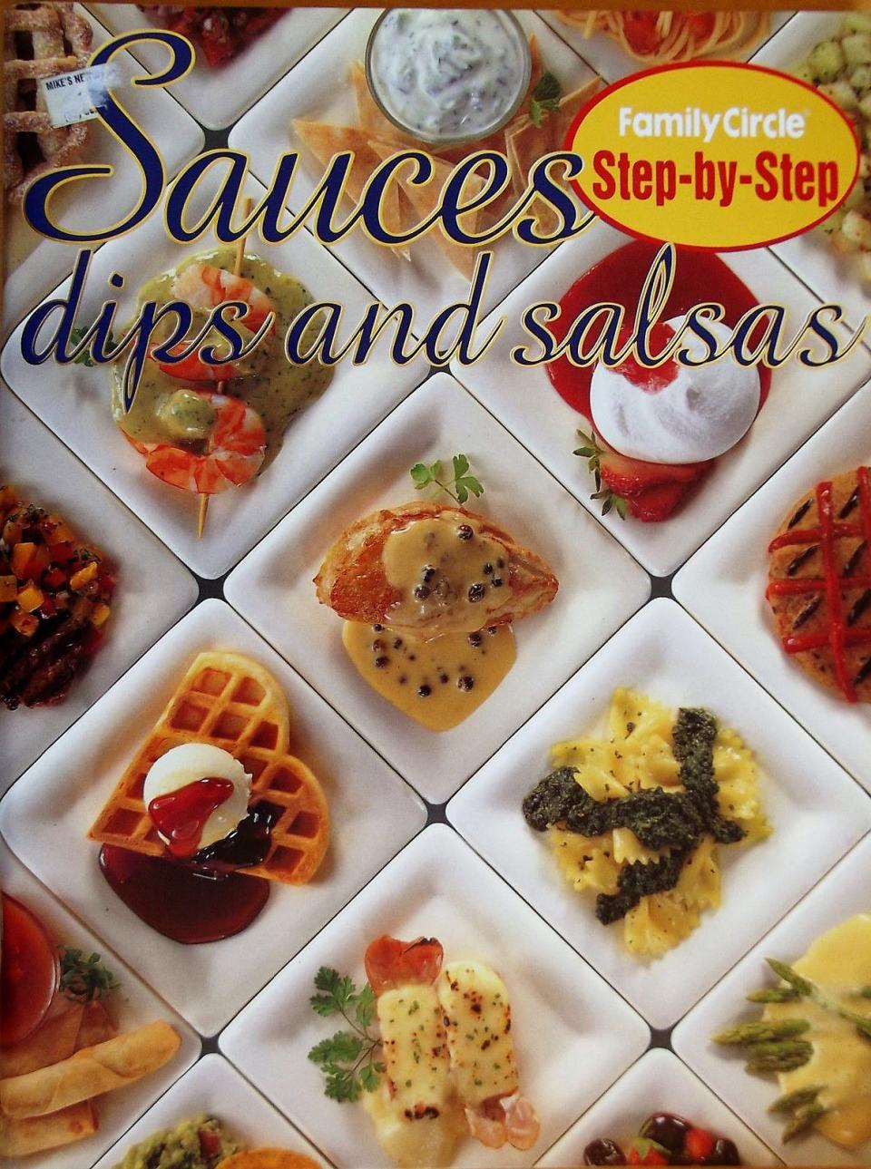 Sauces, Dips and Salsas - Step by Step