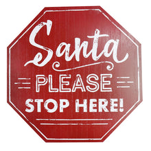 Load image into Gallery viewer, Wooden Santa Please Stop Here Sign