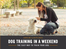 Load image into Gallery viewer, Dog Training In A Weekend