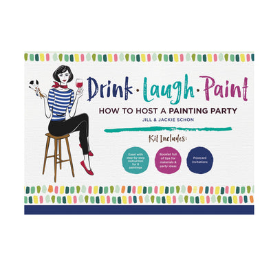 Drink Laugh Paint, How To Host A Painting Party