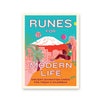 Runes for Modern Life Ancient Divination Cards for Today's Dilemmas