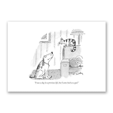 The New Yorker:  Greeting Card 'I was a dog in a previous life' from Play.Timeout for Big Kids