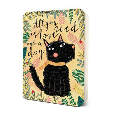 Studio Oh! Greeting Card All You Need is a Dog