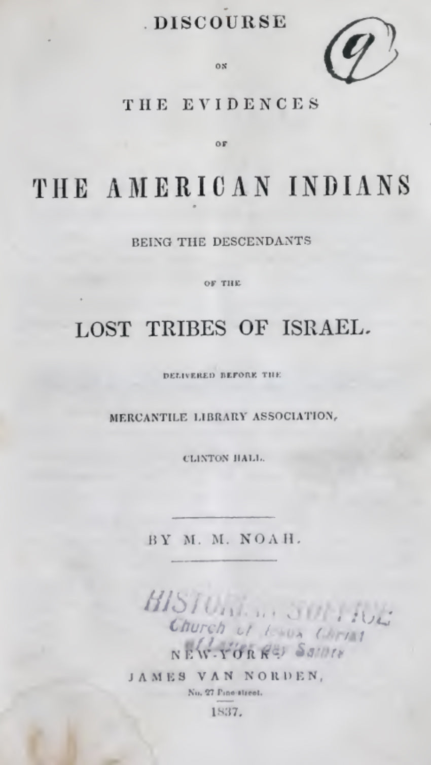 1837 Discourse on the evidences of the American Indians being the descendants of the Lost Tribes of Israel