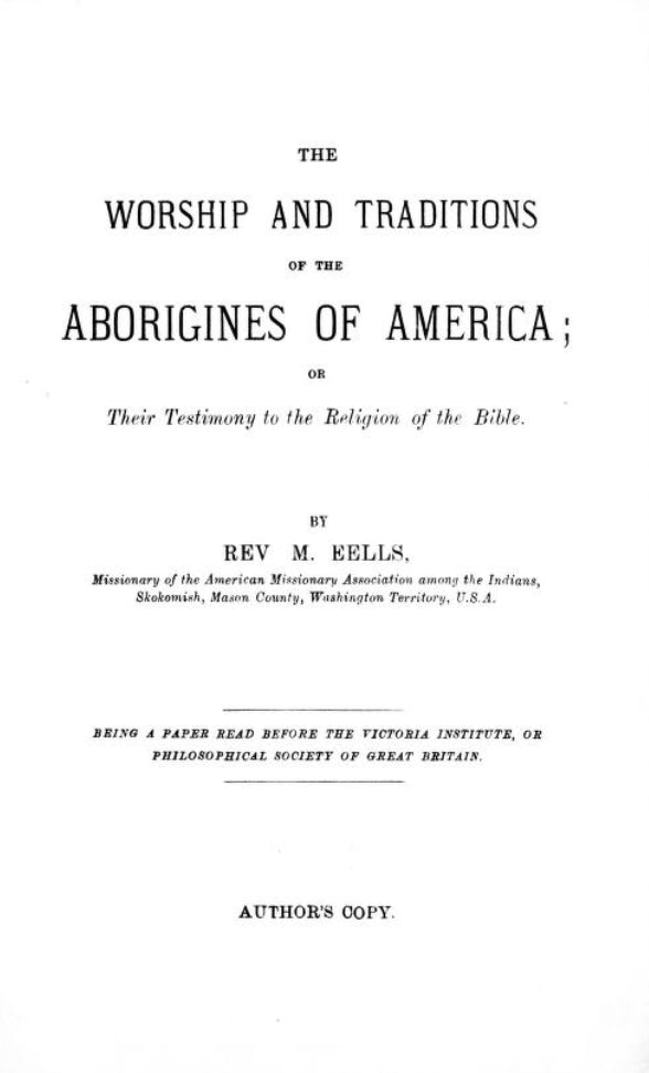 1884 The worship and traditions of the aborigines of America