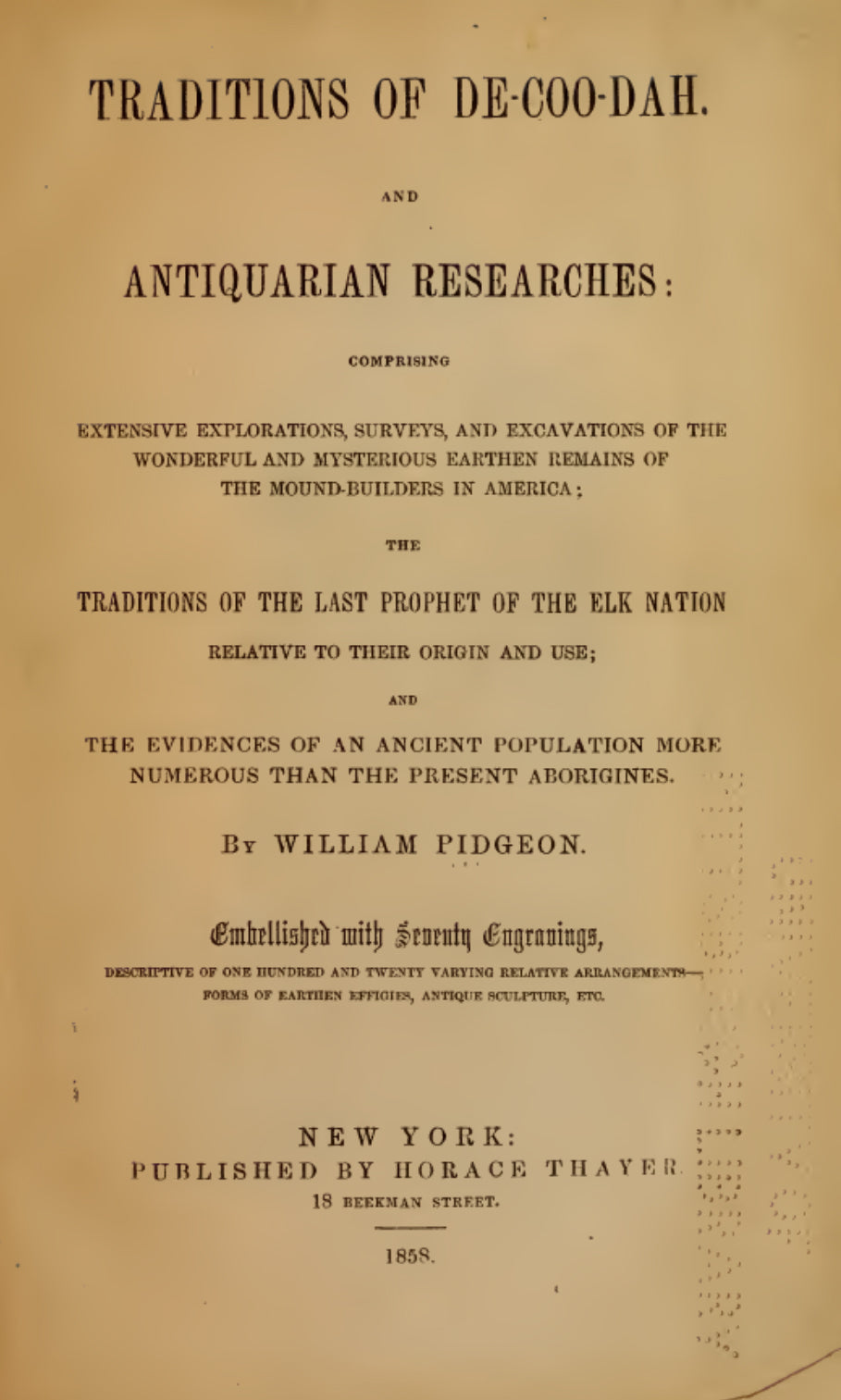 1858 Traditions of De-Coo-Dah and antiquarian researches