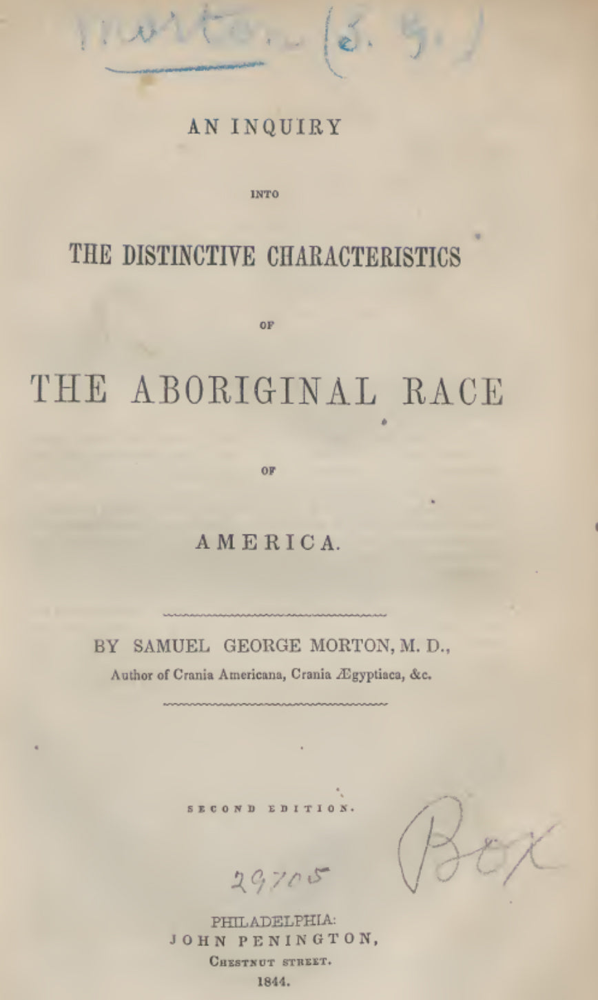 1844 An inquiry into the distinctive characteristics of the aboriginal race of America
