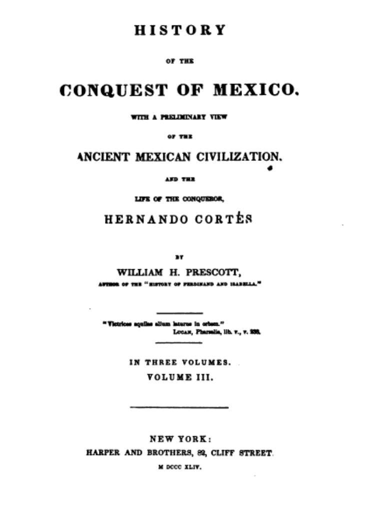1843 History of the conquest of Mexico vol 3