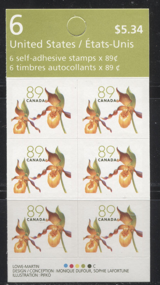 Canada #BK318 2004-2010 Floral and Flag Issue, A VFNH $5.34 Booklet Containing 89c Yellow Lady's Slipper, Lowe-Martin Printing on NF TRC Paper, HB Cover, Weak 4 mm Tagging