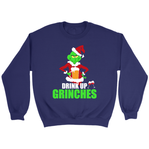 Drink Up Grinches Sweatshirt Grinches