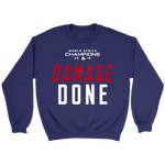 Damage Done Sweatshirt Red Sox Champs