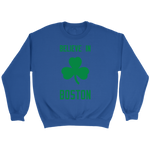 Believe In Boston Sweatshirt Green