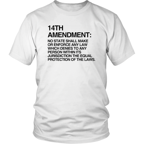 The 14th Amendment Shirt