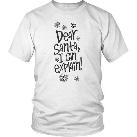 Funny Christmas Shirt Dear Santa Can Explain