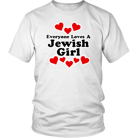 Everyone Loves A Jewish Girl Shirt