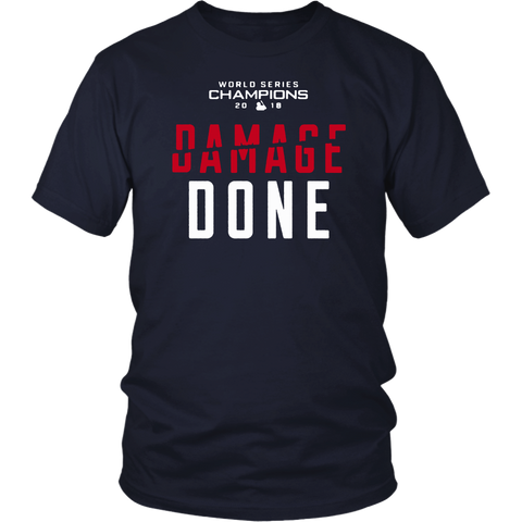 Damage Done Shirt Red Sox Champs