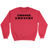 Choose Empathy Sweatshirt Black