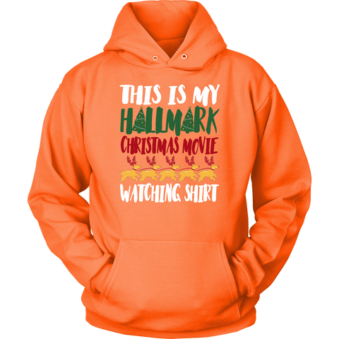 This Is My Hallmark Christmas Movie Watching Sweatshirt Hoodie Smile