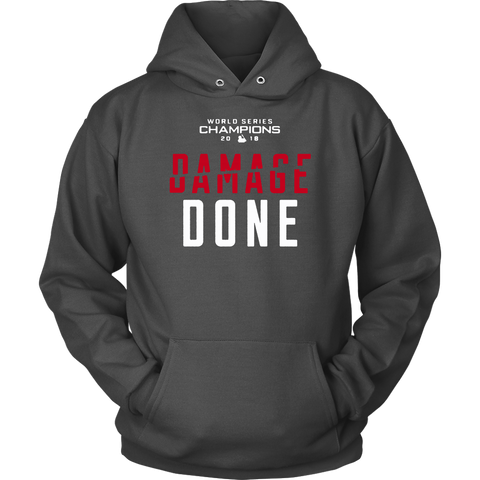 Damage Done Sweatshirt Hoodie Red Sox Champs