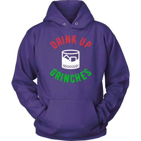 Drink Up Grinches Sweatshirt Hoodie