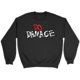 Do Damage Sweatshirt Hoodie Red White Black Border