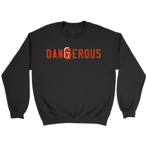 Baker Mayfield Dangerous Sweatshirt 6