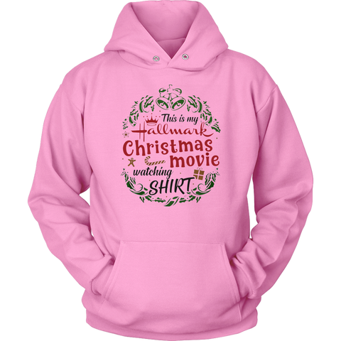 This Is My Hallmark Christmas Movie Watching Sweatshirt Hoodie