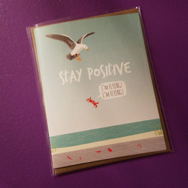 Greeting Card Stay Positive