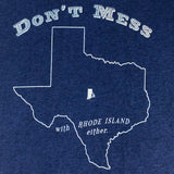 Don't Mess With RI Either - Men's T-Shirt