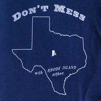 Don't Mess With Rhode Island Either - Junior Women's T-Shirt