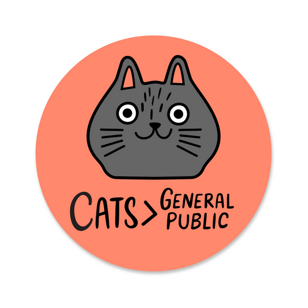 Cats Are Better Sticker