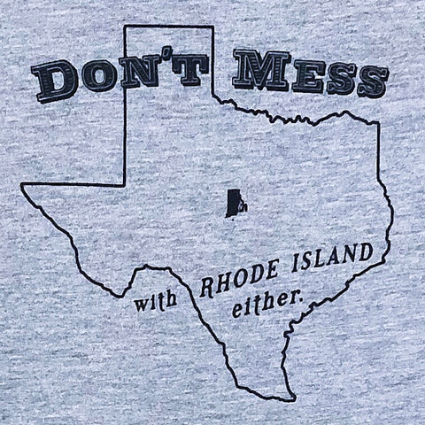Don't Mess With Rhode Island Either - Kid's T-shirt