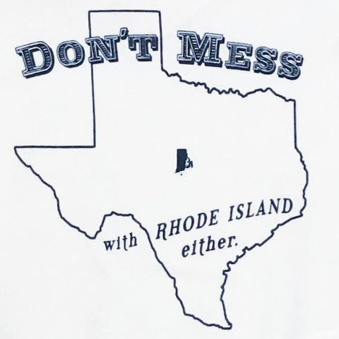 Don't Mess With Rhode Island Either - Baby Onesie