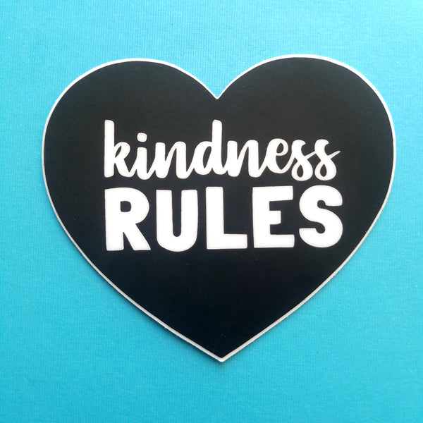 Kindness Rules Sticker