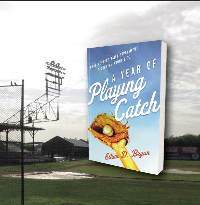 "Book Launch - ""A Year of Playing Catch"" by Ethan D. Bryan"