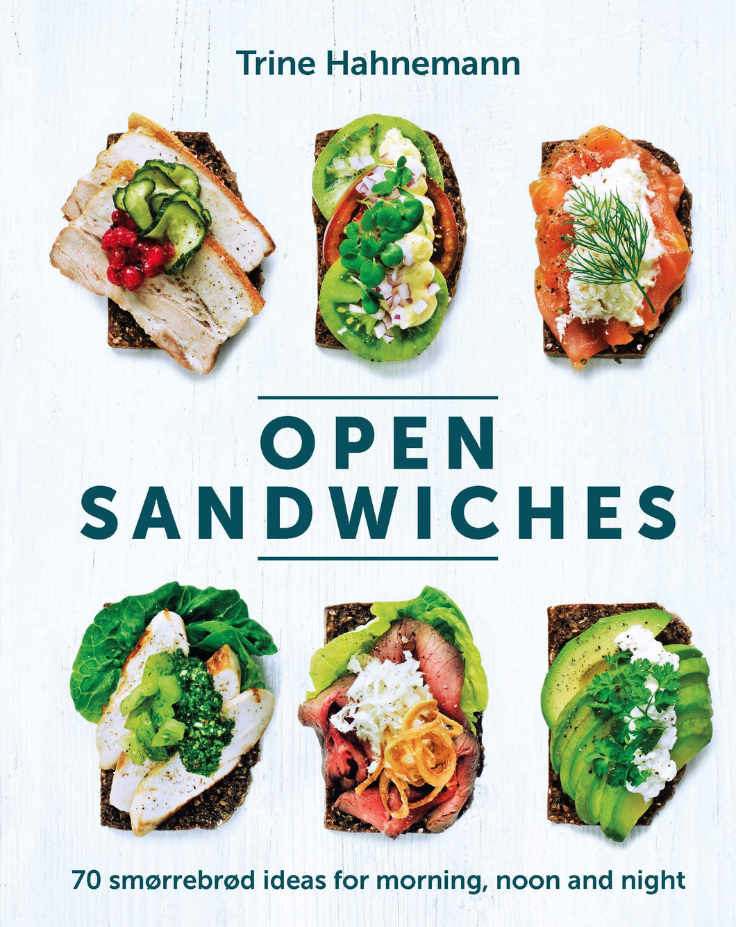 Chronicle Books - Open Sandwiches