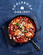 Load image into Gallery viewer, Chronicle Books - Foolproof One-Pot: 60 Simple and Satisfying Recipes