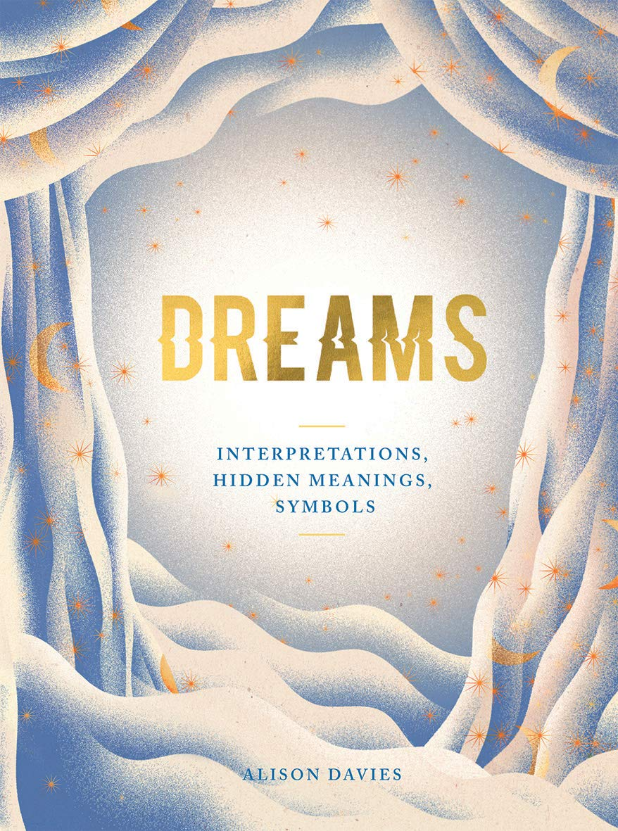Chronicle Books - Dreams: Interpretations, Hidden Meanings, Symbols