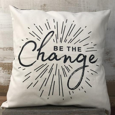 Be The Change Decorative Pillowcase