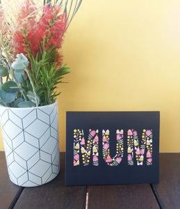 Floral Greeting Card with the word MUM