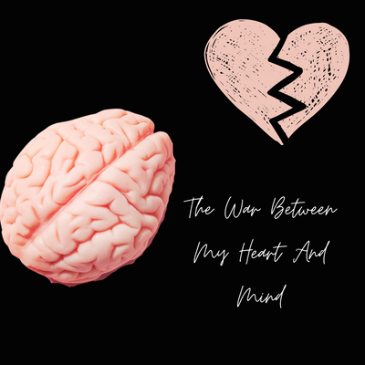 The War Between My heart & Mind-vol. 1