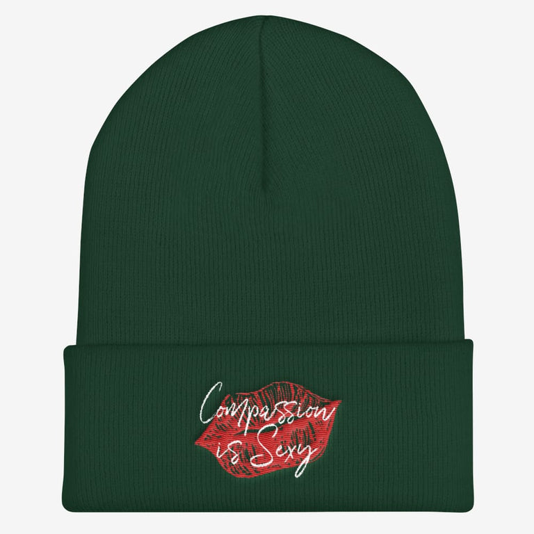 Compassion Is Sexy Cuffed Beanie - Spruce