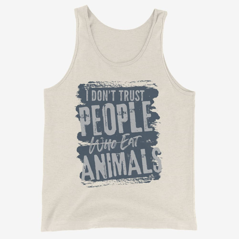 Mens I Dont Trust People Who Eat Animals Tank Top - Oatmeal Triblend / Xs