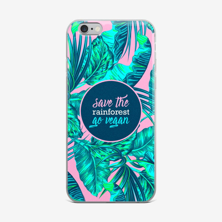 Save The Rainforest. Go Vegan Iphone Case - Iphone 6 Plus/6S Plus