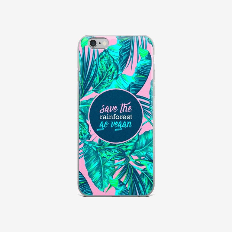 Save The Rainforest. Go Vegan Iphone Case - Iphone 6/6S