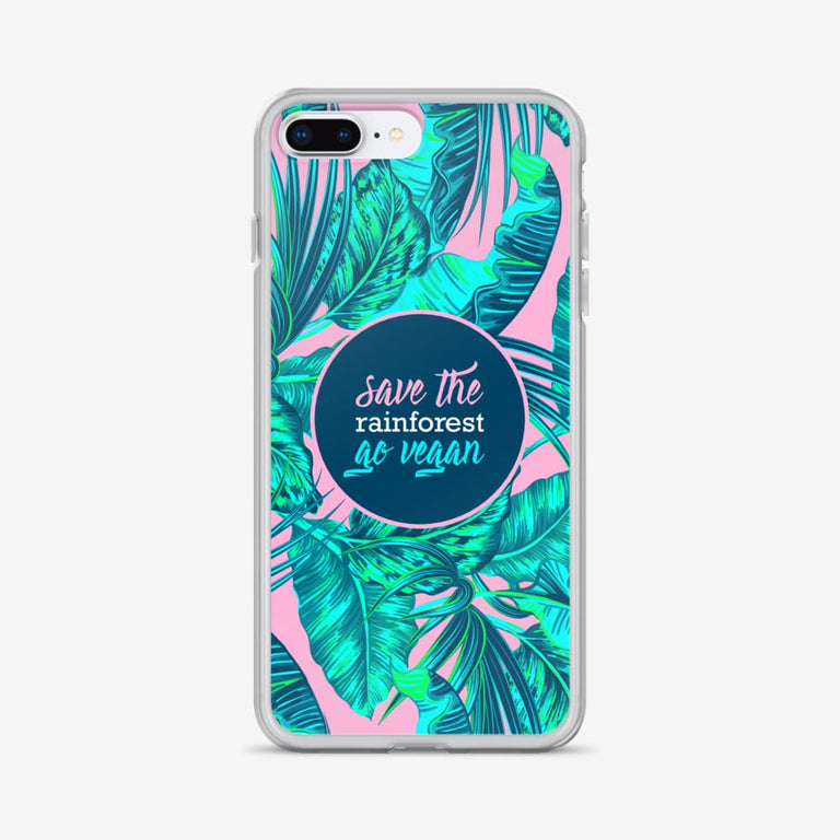 Save The Rainforest. Go Vegan Iphone Case - Iphone 7 Plus/8 Plus